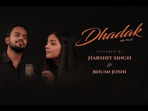 Dhadak - Title Track | Dhadak | Harshit Singh, Bhumi Joshi | Unplugged Cover Version | Tarana