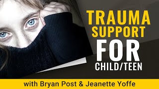 Positive Parenting Solutions Trauma-Informed Family Support Bryan Post & Jeanette Yoffe MFT Part I
