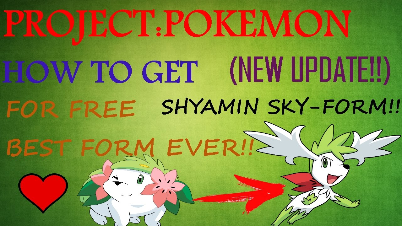 PROJECT:POKEMON| HOW TO GET SHAYMIN SKY-FORM!! - YouTube