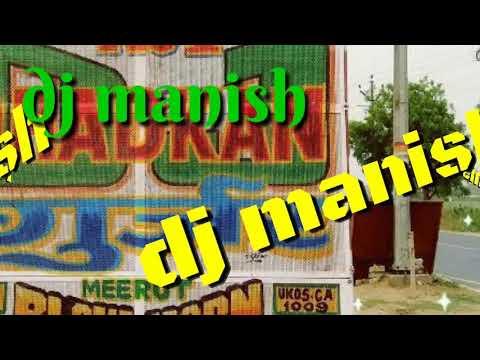 Dhakad Chhora, daylog mix  punch by dj manish