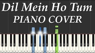 Dil Mein Ho Tum (Why Cheat India) Piano Cover by NerdMusic