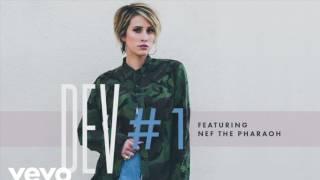 Dev - #1 (Audio) ft. Nef The Pharoah (Official Instrumental)