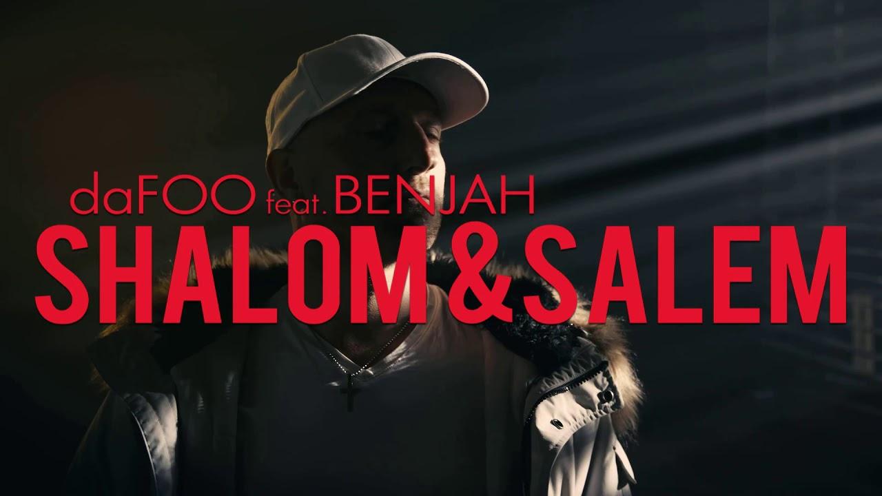 Afbeeldingsresultaat voor daFOO feat. Benjah - SHALOM & SALEM