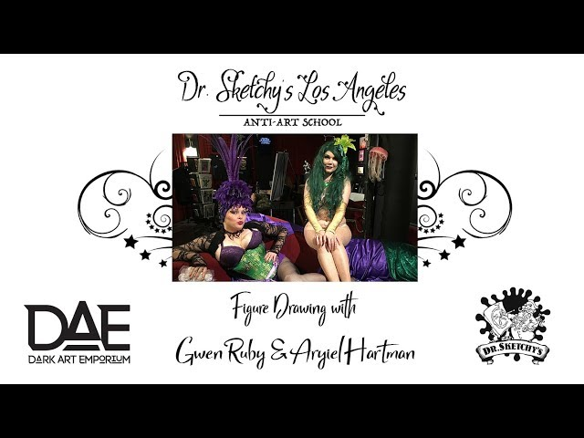 Dr. Sketchy's Los Angeles ~ Dark Art Familiars with Gwen Ruby & Aryiel Hartman