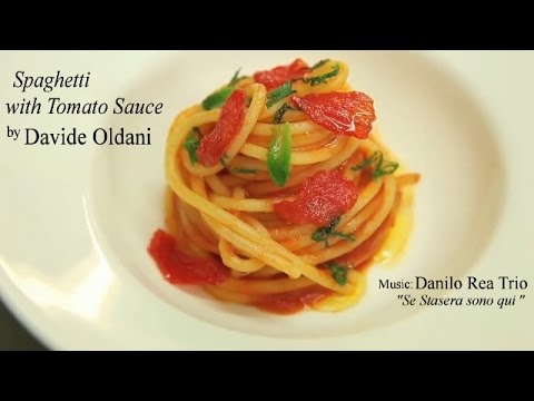 """Italian Food"" & Jazz - Spaghetti with Tomato Sauce and Basil - by ""Davide Oldani"" - ""Fine Food"""