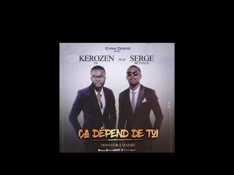 Kerozen feat Serge beynaud ça dépend de toi ( audio)