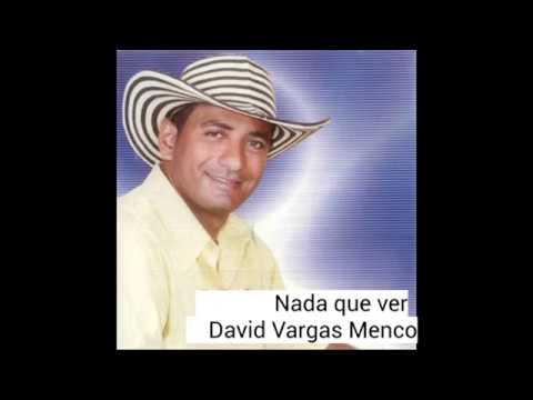 EDER NARANJO Y DAVID VARGAS-NADA QUE VER-