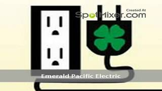 San Diego Electrical Contractor Services | Call 858-412-9278 | Emeral Pacific Electric
