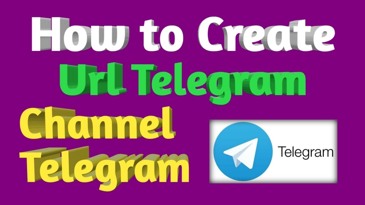 How To Create Channel Telegram Or Url Link of Channel ...