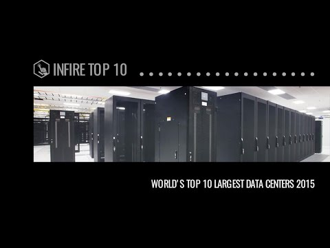 The Largest Data Centers In The World - Infire Top 10 | Infire Media