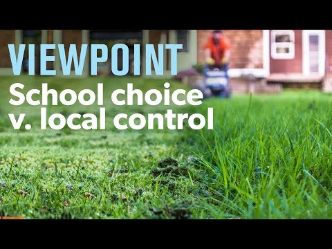 School choice v. local control | VIEWPOINT