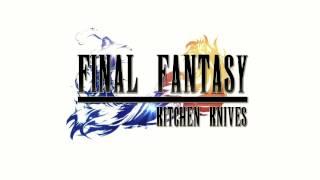 Super Fan Builds - Final Fantasy Kitchen Knives - Title
