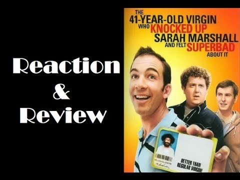 """The 41-Year-Old Virgin Who Knocked Up Sarah Marshall And Felt Superbad About It"" Reaction & Review"