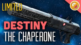Destiny The Chaperone : 60 Second Review