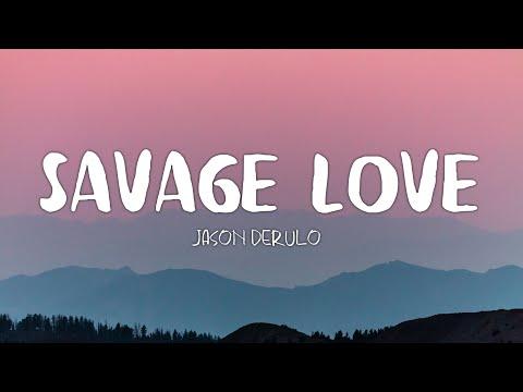 jason-derulo---savage-love-ft.-jawsh-685-(lyrics)