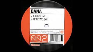 Dana - Excuse Me -2003-