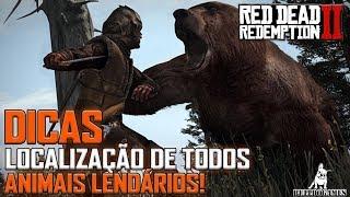 Red Dead Redemption 2 -  DICAS - LOCALIZAÇÃO DE TODOS ANIMAIS LENDÁRIOS!