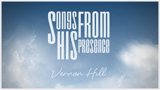 Watch Vernon Hill In Your Presence feat Lavarn Gordon video