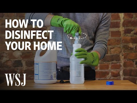 how-to-properly-disinfect-your-home-|-wsj