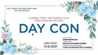 HTTL HÒA MỸ - Chương Trình Thờ Phượng Chúa - 13/06/2021