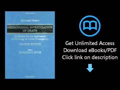 Spitz And Fisher's Medicolegal Investigation Of Death: Guidelines For The Application Of Pathology T