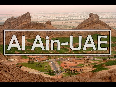 Al Ain UAE Travel VLOG