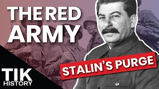 Stalin's Purge of the Red Army and Its Effects on the WW2 Eastern Front
