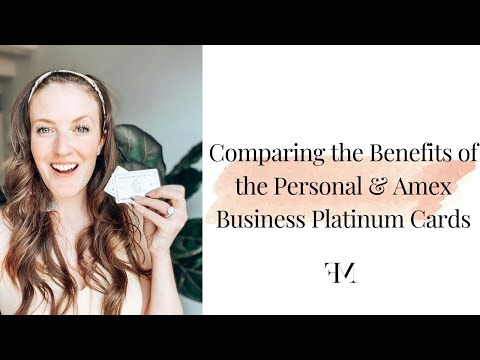 Comparing The Benefits Of The Personal & Amex Business Platinum Cards