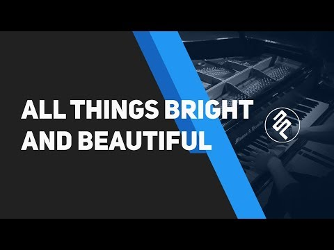 All Things Bright And Beautiful - John Rutter (Cover Piano by fxpiano)