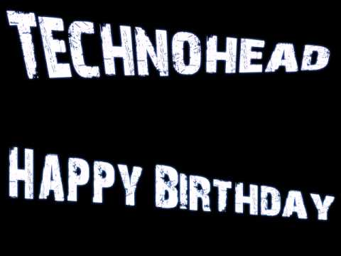 Technohead - Happy Birthday (Scott Brown's Twisted Vinyl Mix)