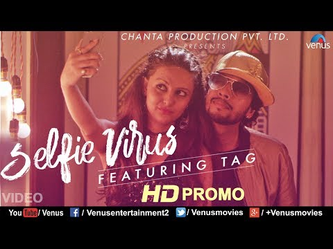 Selfie Virus | Official HD Song Promo | Feat : TAG | Latest Hindi Song 2017