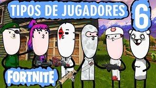 FORTNITE - PARODIA JUGADORES 6