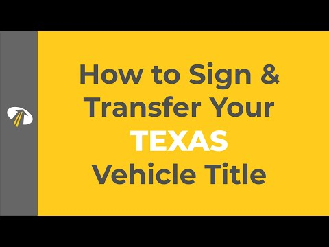 How to Sign Your Texas Title Transfer