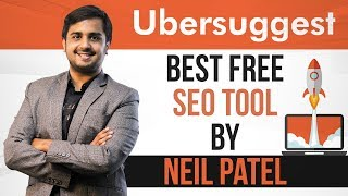 Ubersuggest - Best Free SEO Tool by Neil Patel [Step By Step Guide]