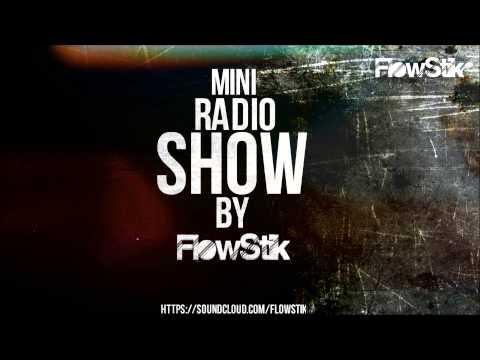 Dj FlowStik - Mini RadioShow