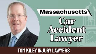 Massachusetts Car Accident Law Firm - Kiley Law Group