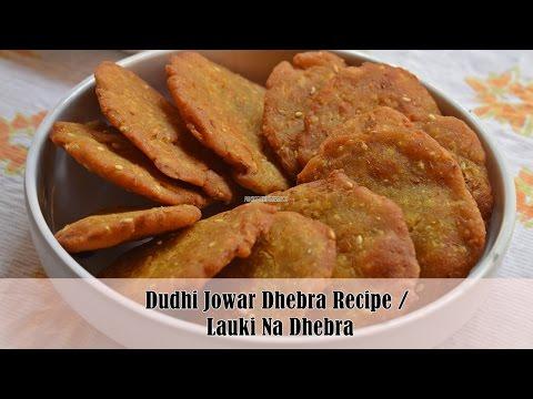 Gujarati Dudhi Jowar Dhebra (in Hindi) | Dudhi Na Dhebra Recipe | Magic of Indian Rasoi