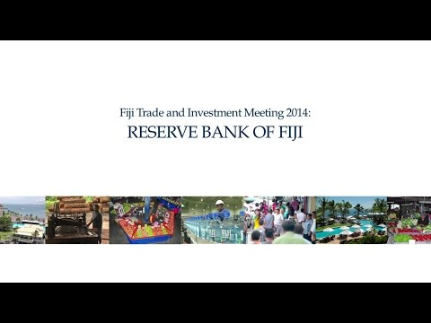 Fiji Trade & Investment Meeting 2014 - Reserve Bank of Fiji