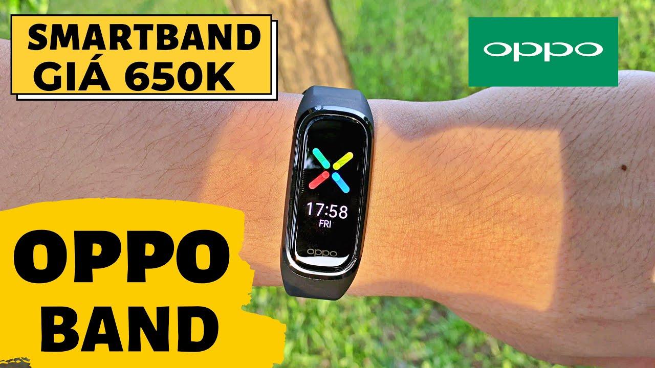 Review Chi Tiết Oppo Band Giá 650K : Màn Siêu Đẹp - Pin 2 Tuần | Đối Thủ Mi Band 5