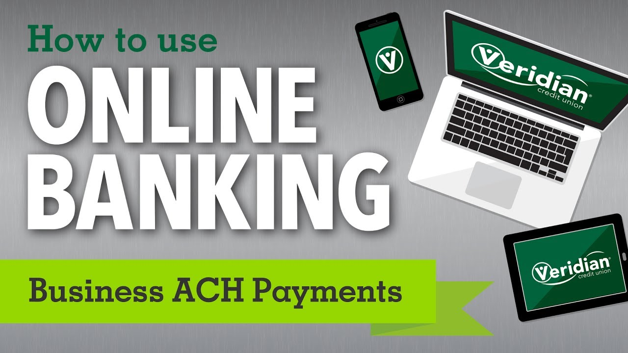 Business Banking - ACH payments - YouTube
