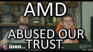 Disappointed in AMD - WAN Show Dec. 8 2017 thumbnail