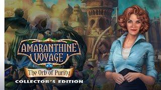 Amaranthine Voyage: The Orb