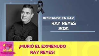 Luto en la música: Murió el exMenudo Ray Reyes a los 51 años. | 3 de mayo 2021 | Ventaneando