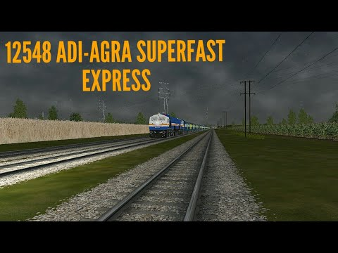 Indian Train Simulator 12548 ADI-AGRA SUPERFAST EXPRESS.(New Real Track Sound Of Indian Trains.)