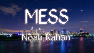 Mess lyrics - Noah Kahan