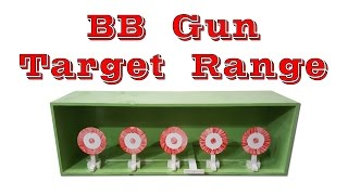BB Gun Target Range (With Quick Reset Feature)