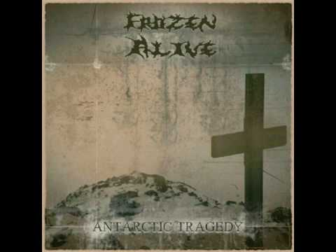 Frozen Alive - Antarctic Tragedy2016 [Full-length]