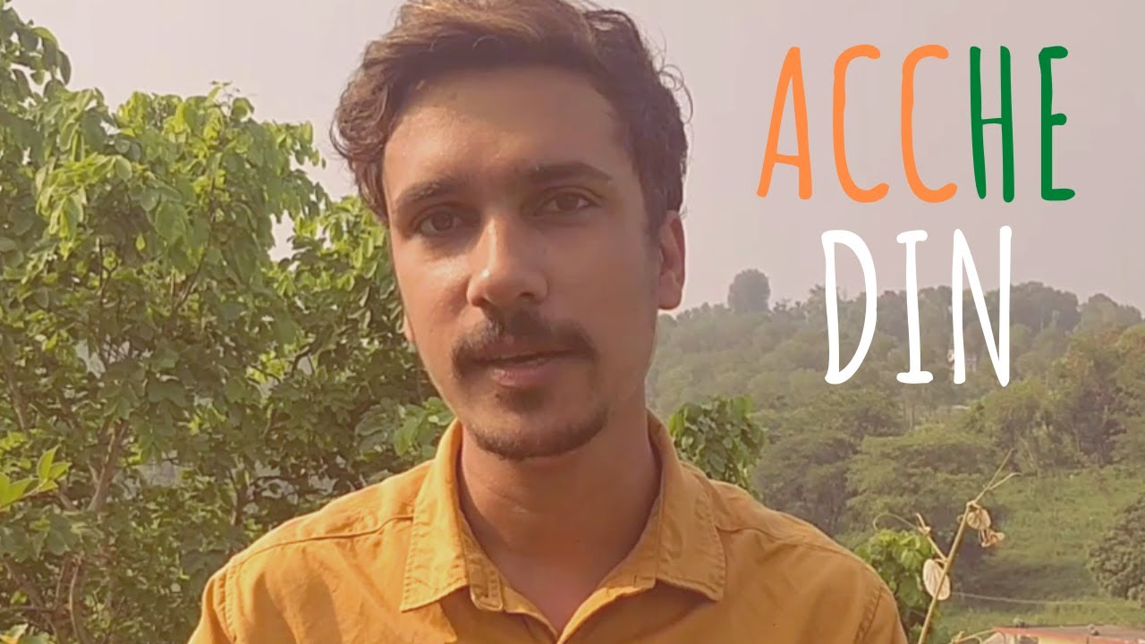 """""""Acche Din"""" - Shubham Negi 
