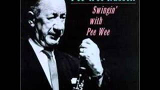 "Pee Wee Russell ""(What Can I Say, Dear) After I Say I"
