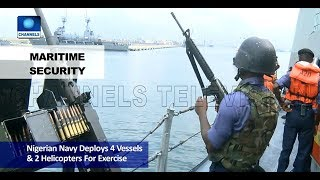 Nigerian Navy Deploy Four Vessel, 2 Choppers For Obangame Express 2018 Pt.2 |News@10| 03/04/18